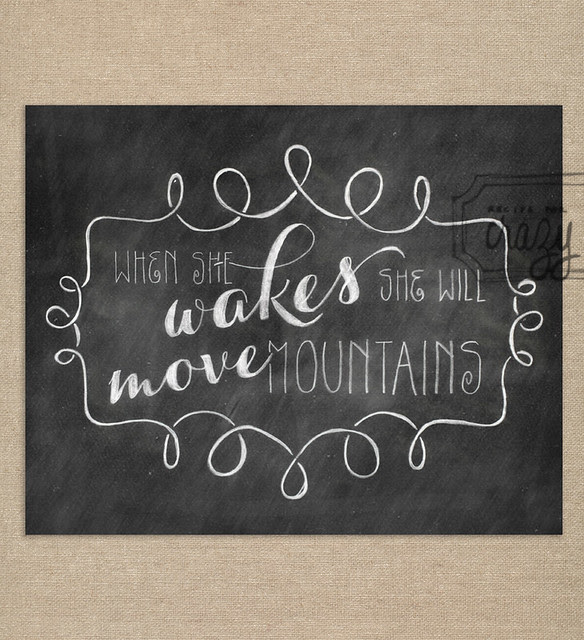 when she wakes she will move mountains - 8x10 Chalk Art Print