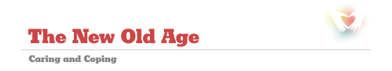 The New Old Age - Caring and Coping