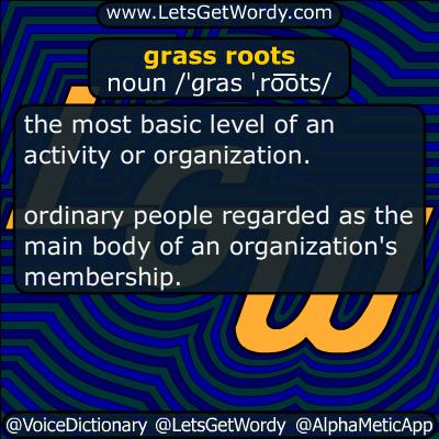 grassroots 08/18/2017 GFX Definition