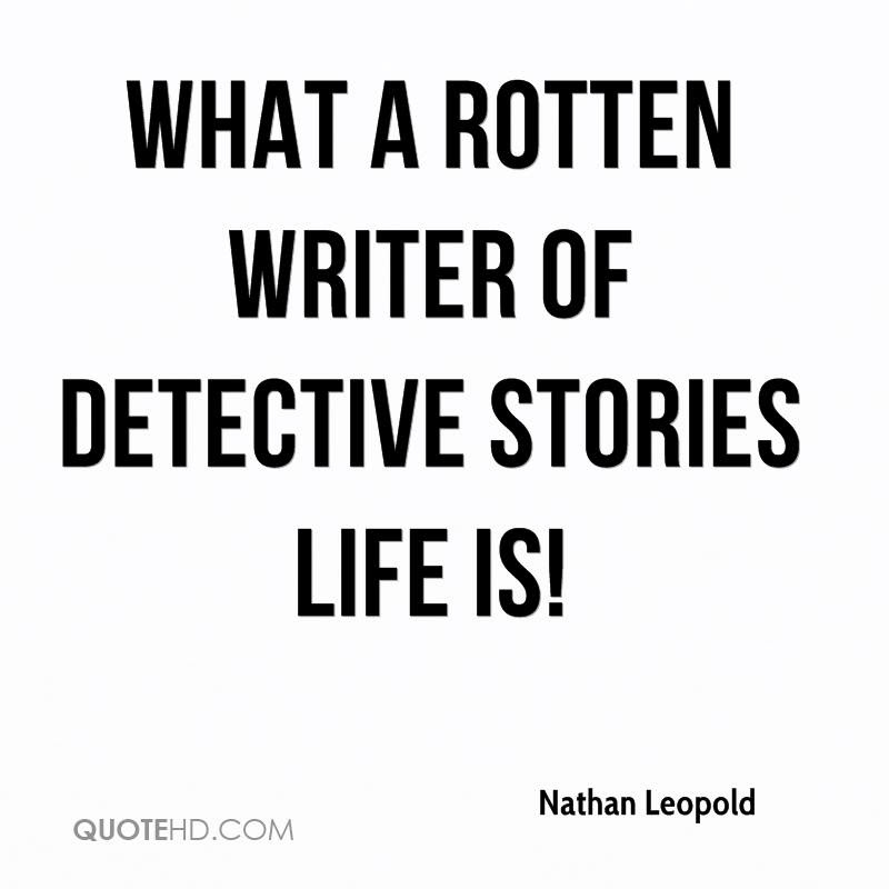 Nathan Leopold Quotes Quotehd