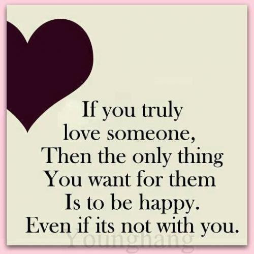 If You Truly Love Someone Make Them Happy