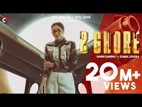 Download Latest Punjabi Songs 2 Ghore ( Official Video) Baani Sandhu ft Kamal khaira | New Punjabi Songs 2020 |Latest Punjabi Song