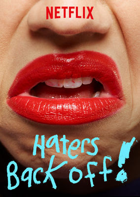 Haters Back Off - Season 1