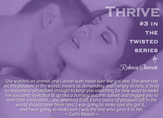 Photo of a couple making love with a quote from Thrive, a newly released erotic suspense novel by author Rebecca Sherwin