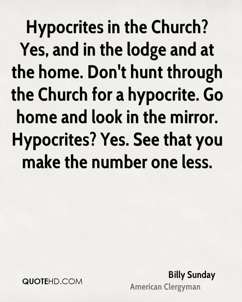 Quotes About Christians Being Hypocrites Wwwpicturesbosscom