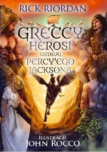 Okładka książki Greccy Herosi według Percy'ego Jacksona