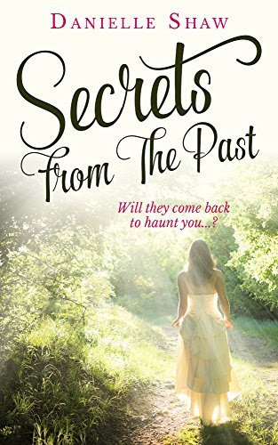 Secrets From The Past http://hundredzeros.com/secrets-from-past-danielle-shaw