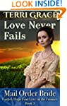 Mail Order Bride: Love Never Fails: C...