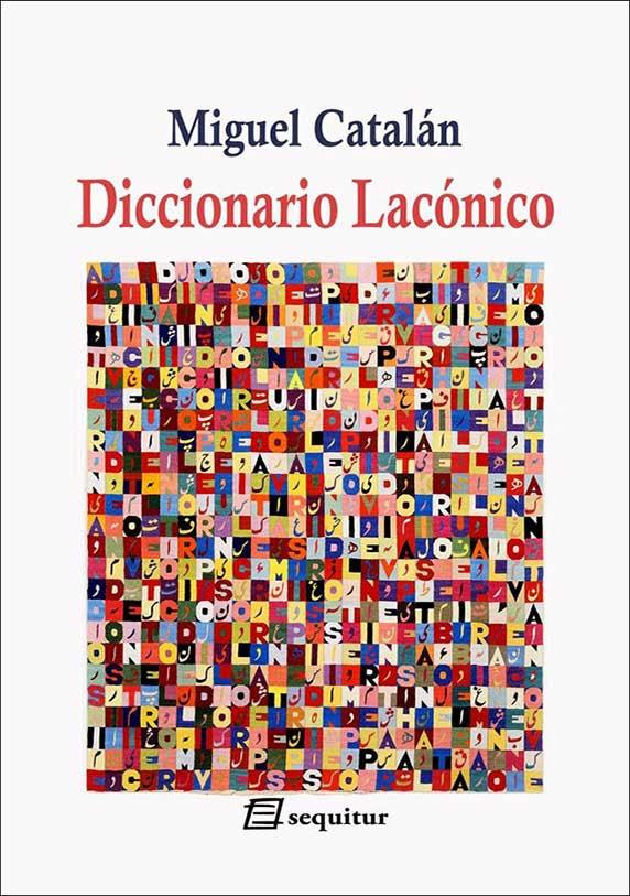 Resultado de imagen de miguel catalán diccionario lacónico