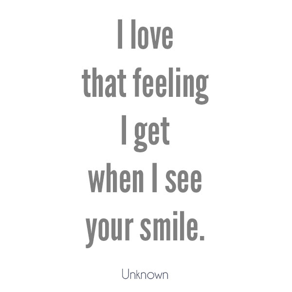 Love Quotes When I See You Smile