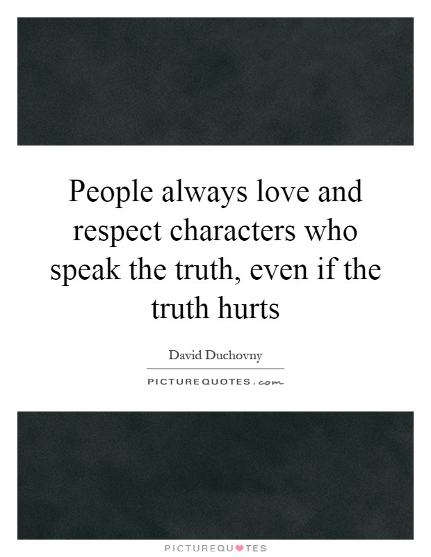 Truth Hurts Quotes Sayings Truth Hurts Picture Quotes Page 2
