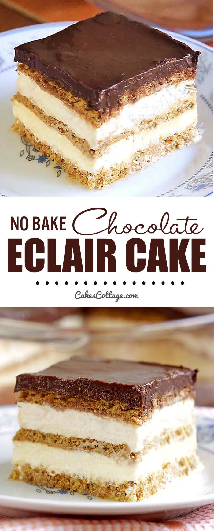 No Bake Chocolate Eclair Icebox Cake - Cakescottage