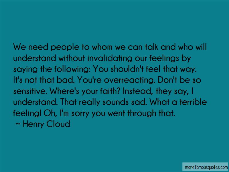 Quotes About Overreacting Top 31 Overreacting Quotes From Famous