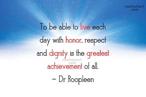 Quotes About Self Respect And Dignity 31 Quotes