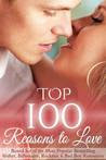 Top 100 Reasons to Love: Boxed Set of Bestselling Romance