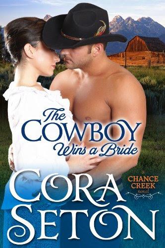 The Cowboy Wins a Bride (The Cowboys of Chance Creek) by Cora Seton