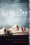 If I Stay (If I Stay, #1)