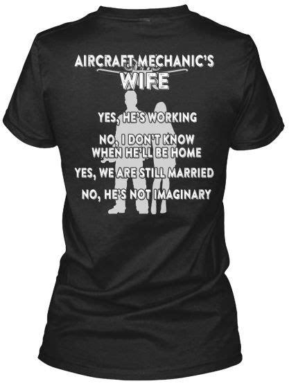 Aircraft Mechanic's Wife | Airplane mechanic, Aviation