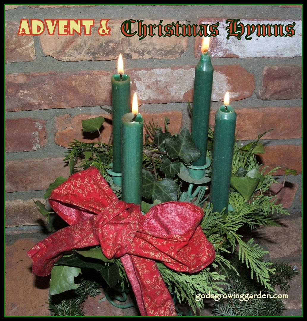Advent & Christmas, for godsgrowinggarden.comby Angie Ouellette-Tower