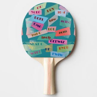Textings and Sayings Ping Pong Paddle