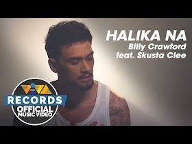 Halika Na by Billy Crawford feat. Skusta Clee [Official Music Video]