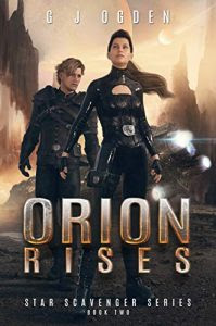 Orion Rises by G.J. Ogden