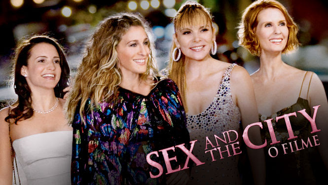 Sex and the City: O filme | filmes-netflix.blogspot.com.br