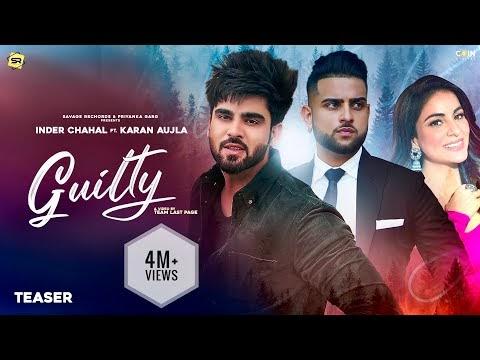 Guilty Lyrics Inder Chahal Ft. Karan Aujla Full Song 2021