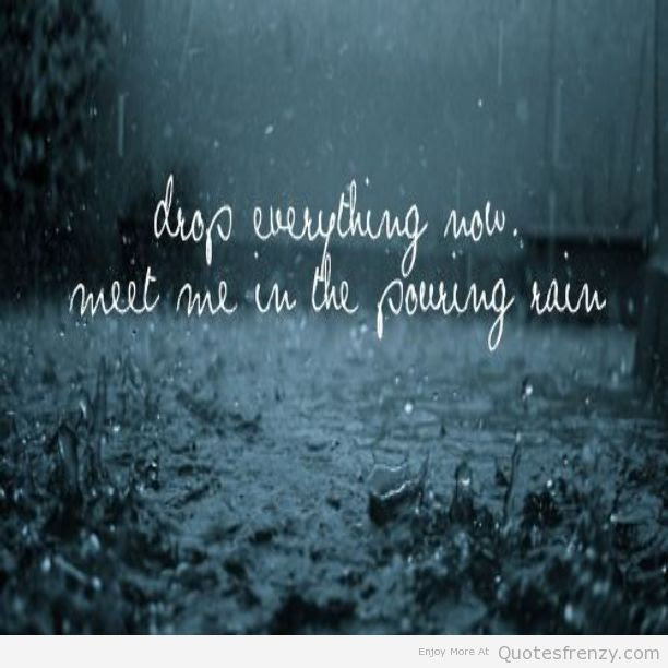 Quotes About Good Rain 69 Quotes