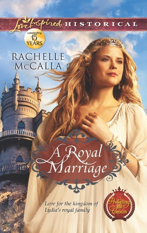 A Royal Marriage by Rachelle McCalla