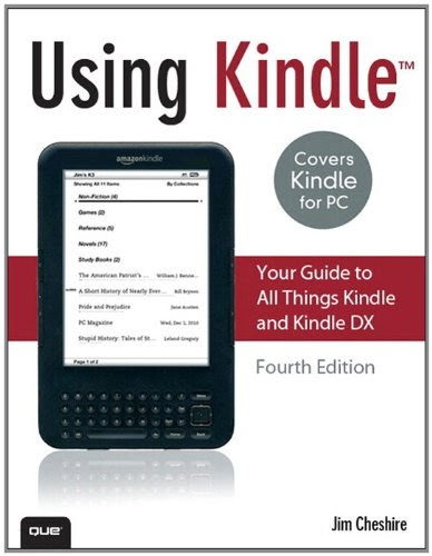 [PDF] Using Kindle: Your Guide to All Things Kindle and Kindle DX, 4th Edition Free Download