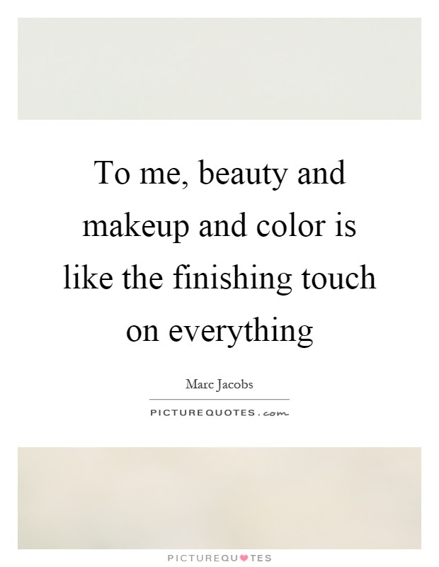 Beauty Makeup Quotes Sayings Beauty Makeup Picture Quotes