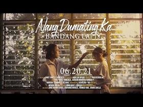 Nang Dumating Ka by Bandang Lapis [Official Music Video]