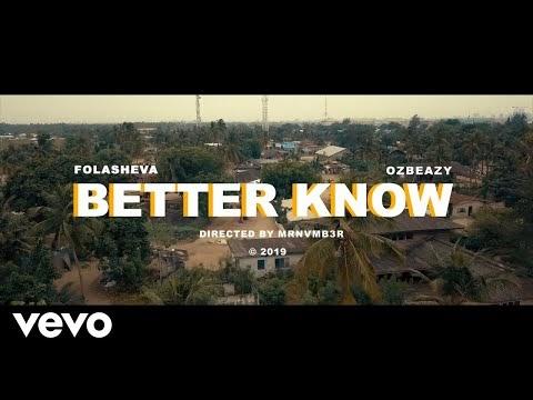 Folasheva - Better Know Ft Ozbeazy