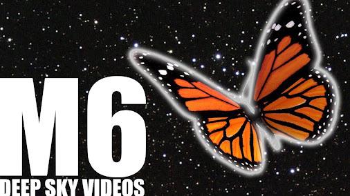 Butterfly Cluster (M6) – Deep Sky Videos