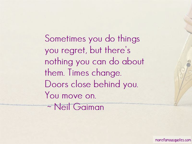 Quotes About Things You Regret Top 39 Things You Regret Quotes From