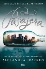 Pasajera (primera parte de la saga) Alexandra Bracken