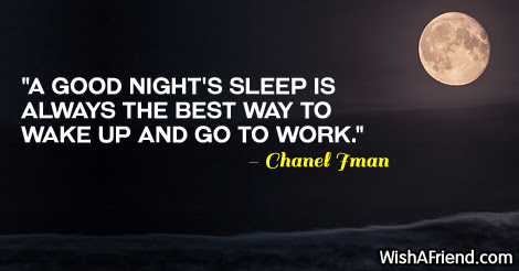 A Good Nights Sleep Is Always Good Night Quote