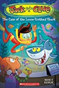 The Case of the Loose-Toothed Shark by Nancy Krulik