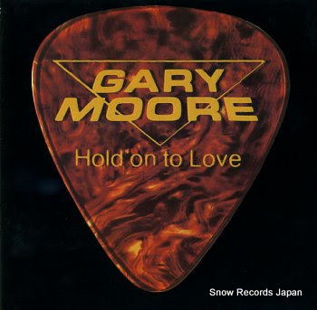 MOORE, GARY hold on to love