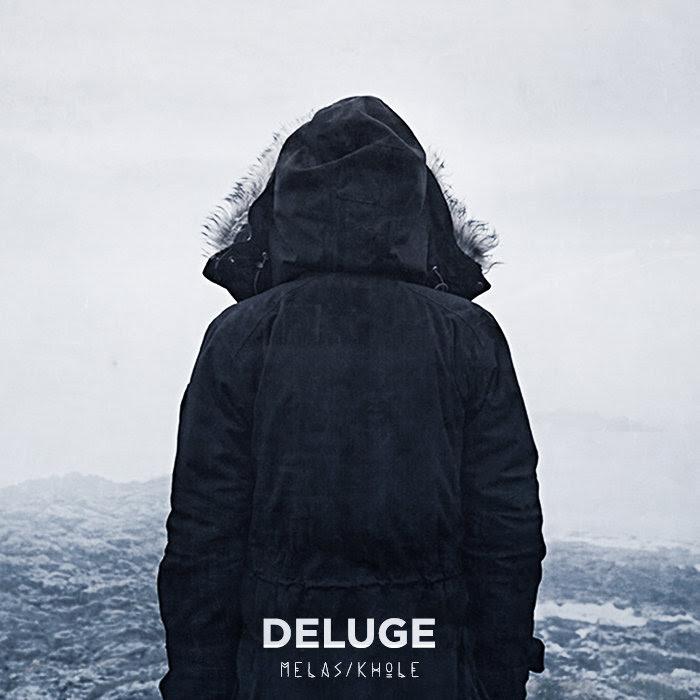 Deluge - Mélas | Khōlé (EP 2014)