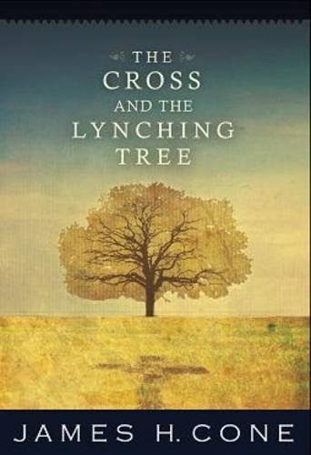 http://images.betterworldbooks.com/157/The-Cross-and-the-Lynching-Tree-Cone-James-H-9781570759376.jpg