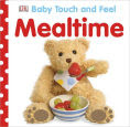 Title: Baby Touch and Feel: Mealtime, Author: DK Publishing