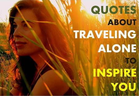 Quotes About Traveling Alone Wanderlust And Lipstick