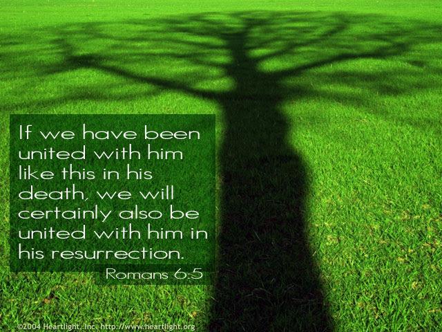 Inspirational illustration of Romans 6:5