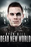 Dead New World by Ryan Hill