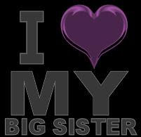 I Love My Big Sister Friends Myniceprofilecom