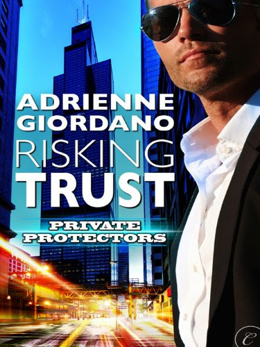Risking Trust (Private Protectors) by Adrienne Giordano