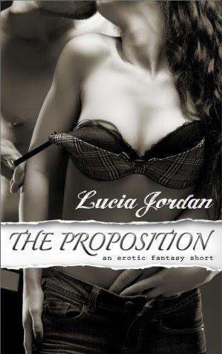 The Proposition (Billionaire Boss) a SEXY erotic romance short by Lucia Jordan