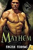 Mayhem (The Order of the Wolf) by Angela Addams